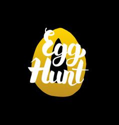 Handwritten calligraphy egg hunt vector