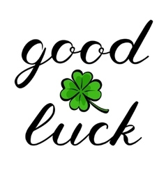 Good luck brush lettering Cute handwriting vector image vector image