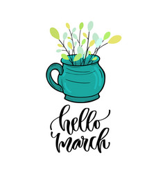 Hello march - modern lettering printable vector