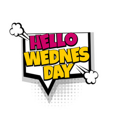 comic text speech bubble pop art week day vector image vector image