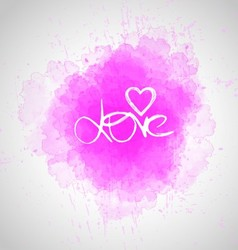 Love lettering on watercolor abstract background vector