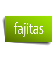 Fajitas green paper sign isolated on white vector