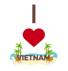 I love vietnam travel palm summer lounge chair vector
