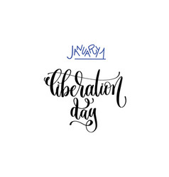 January 1 - liberation day - hand lettering vector