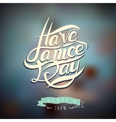 Postcard with text have a nice day vector