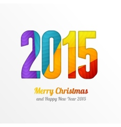 Happy New Year 2015 colorful greeting card vector image