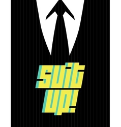 Suit up vector