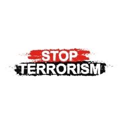 Stop terrorism sign vector