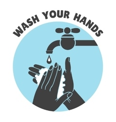 Wash your hands or safe hand washing symbol vector