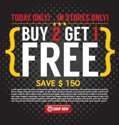 Buy 2 Get 1 Free Background vector image vector image
