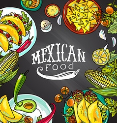 Mexican food- on the chalkboard vector
