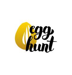Handwritten lettering egg hunt vector