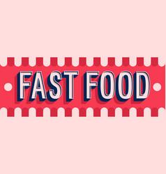 Fast food banner typographic design vector