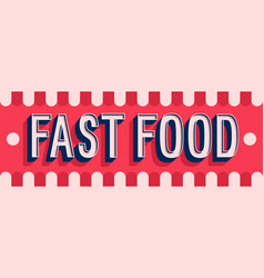 fast food banner typographic design vector image