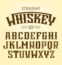 Straight whiskey label font with sample design vector
