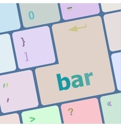 Bar word on keyboard key notebook computer vector