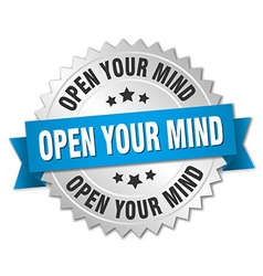 Open your mind 3d silver badge with blue ribbon vector