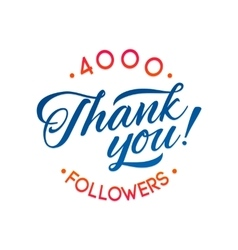 Thank you 4000 followers card thanks vector