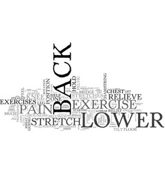 Back exercise lower pain relief techniques text vector