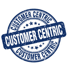 Customer centric blue grunge stamp vector