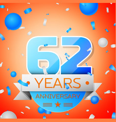 Sixty two years anniversary celebration vector