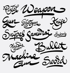 weapon and bullet hand written typography vector image