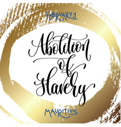 February 1 - abolition of slavery - mauritius vector