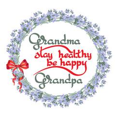 grandma grandpa stay healthy be happy vector image vector image