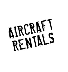 Aircraft rentals rubber stamp vector