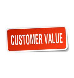 Customer value square sticker on white vector