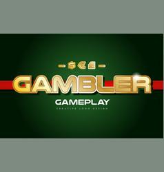 Gambler word text logo banner postcard design vector