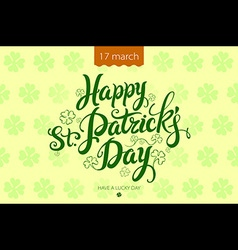 happy patrick day vintage lettering background vector image