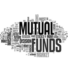 Why invest in mutual funds text word cloud concept vector