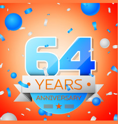Sixty four years anniversary celebration vector