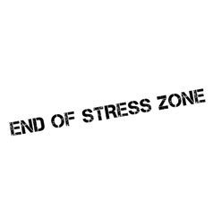 End of stress zone rubber stamp vector