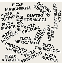 Grunge background with different pizza names vector