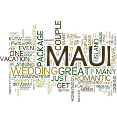 Maui for couples text background word cloud vector