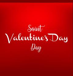 valentines day vintage lettering on red background vector image