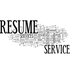 Why invest on a resume service text word cloud vector