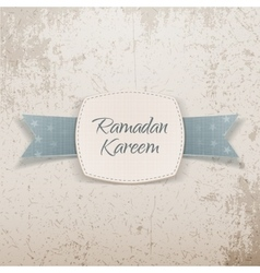 Ramadan kareem label with greeting ribbon and text vector