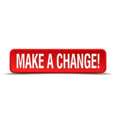 Make a change red 3d square button isolated on vector