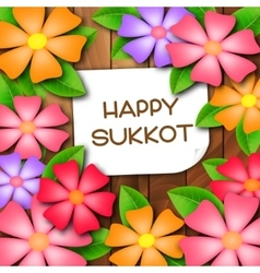 Sukkot greeting card with colorful flowers vector