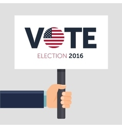 Hand holding poster vote presidential election vector