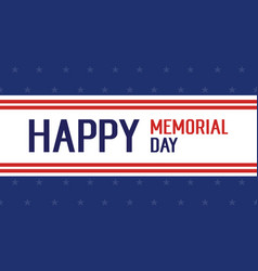 Happy memorial day with blue background vector