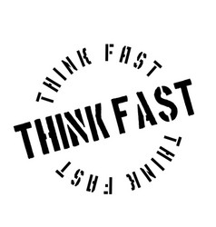 think fast rubber stamp vector image vector image