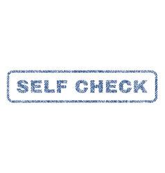 Self check textile stamp vector