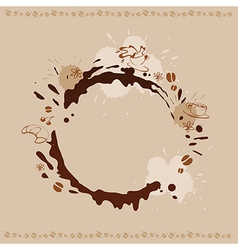 Abstract Background with Cup Beans and Coffee Stai vector image vector image