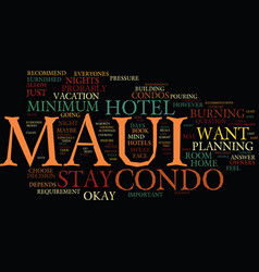 Maui hotel or maui condo text background word vector