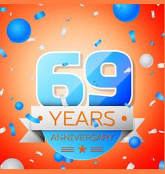 Sixty nine years anniversary celebration vector