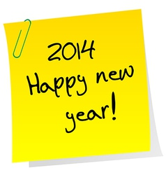 Sticker note with 2014 Happy New Year message vector image